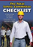 The Total Safety Committee Checklist