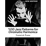 100 Jazz Patterns for Chromatic Harmonica