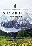 Demystifying-Shambhala-The-perfection-of-peace-and-harmony-as-revealed-by-the-Jonang-Tradition-of-Kalachakra