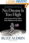 #6: No Dream Is Too High: Life Lessons From a Man Who Walked on the Moon