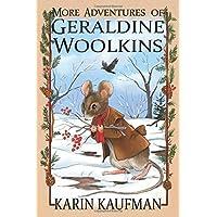 More Adventures of Geraldine Woolkins (Oak Forest Book 2)