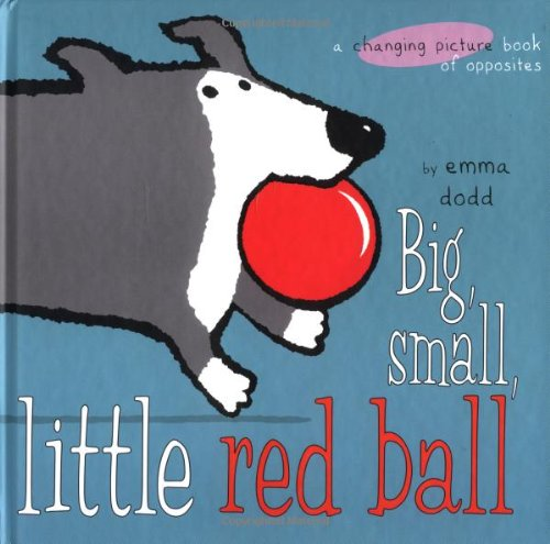 Big, Small, Little Red Ball (Changing Picture Book) ()