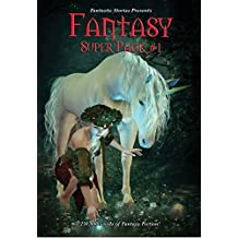 Fantastic Stories Presents: Fantasy Super Pack #1: With linked Table of Contents