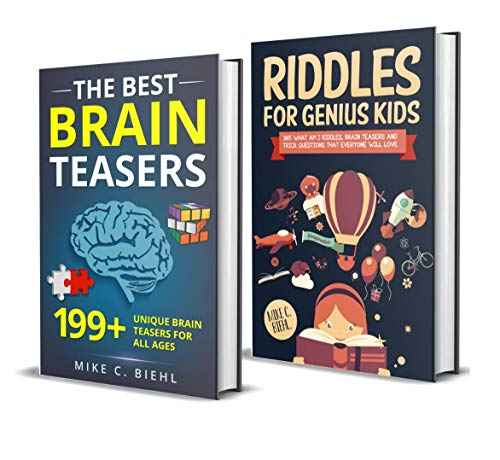 Riddles And Brain Teasers: (2 Manuscripts In 1)- The Ultimate Package Of Never Ending Fun, Laughter & Challenge For Kids And Entire Family (Brain Teasers And Riddles For Kids) -