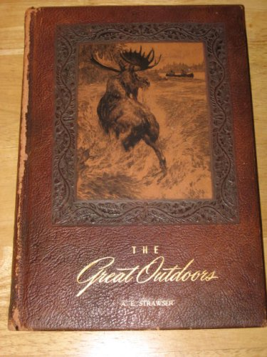 Great Outdoors, The {Padded Mission Leather Cover, with Gold Page edges, Titles} {Illustrated}