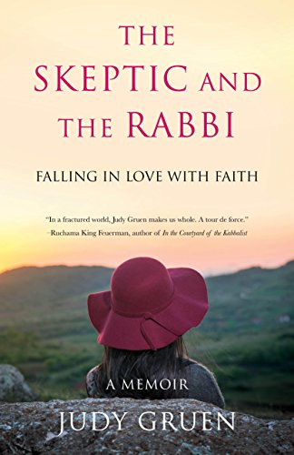 The Skeptic and the Rabbi: Falling in Love with Faith cover