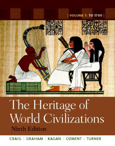 the-heritage-of-world-civilizations-volume-1-with-new-myhistorylab-and-pearson-etext-9th-edition
