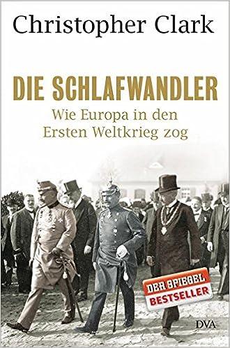 die schlafwandler wie europa in den ersten weltkrieg zog