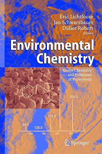 Read Online Environmental Chemistry: Green Chemistry and Pollutants in Ecosystems pdf