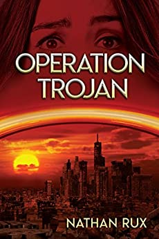 Operation Trojan (New Los Angeles Trilogy Book 3) by [Rux, Nathan]