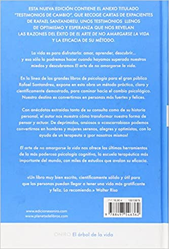 El arte de no amargarse la vida: Rafael Santandreu Lorite: 9788497546362: Amazon.com: Books
