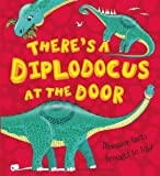 There's a Diplodocus at the Door, Chris Jarvis, 1609925351