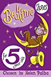 Bedtime Stories For 5 Year Olds (Macmillan Children's Books Story Collections)