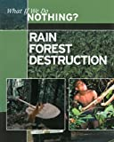 Rain Forest Destruction, Ewan McLeish, 0836881583