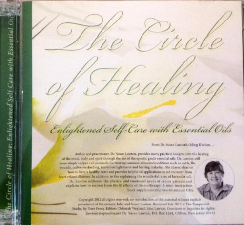 Price comparison product image The Circle of Healing. Enlightened Self-Care with ssential Oils