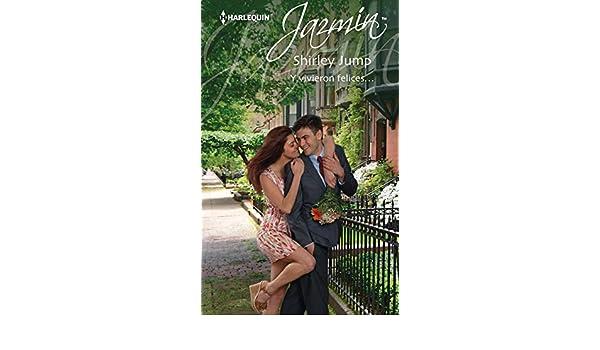Y fueron felices... (Jazmín) (Spanish Edition)