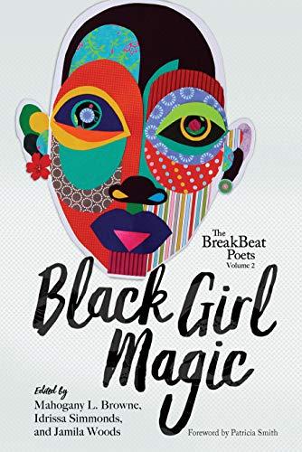 Search : The BreakBeat Poets Vol. 2: Black Girl Magic