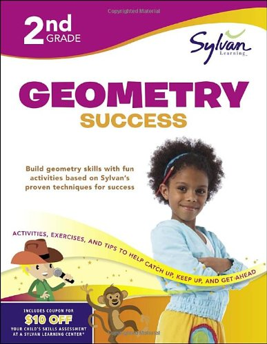 Second Grade Geometry Success (Sylvan Workbooks) (Sylvan Math Workbooks)