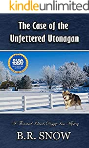 The Case of the Unfettered Utonagan (The Thousand Islands Doggy Inn Mysteries Book 22)