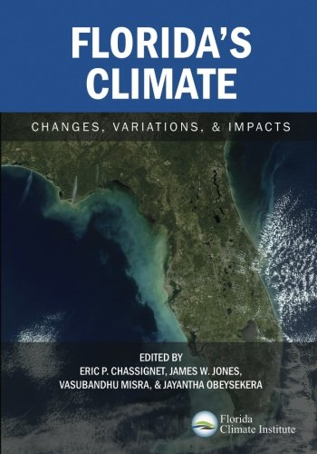 Book cover from Floridas Climate: Changes, Variations, & Impactsby Florida Climate Institute