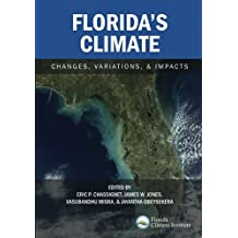 Florida's Climate: Changes, Variations, & Impacts