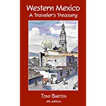 Western Mexico: A Traveler's Treasury