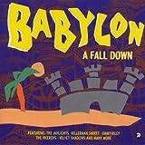 Babylon a Fall Down