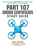 img - for Part 107 Drone Certificate Study Guide book / textbook / text book