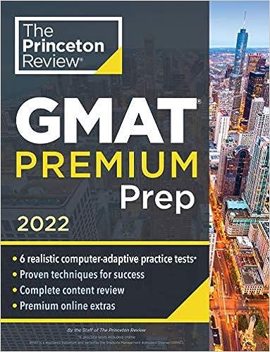 Princeton Review GMAT Premium Prep, 2022: 6 Computer-Adaptive Practice Tests + Review & Techniques + Online Tools (2022) (Graduate School Test Preparation)