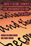 Constitution-Making and Democratisation in Africa, , 079830149X