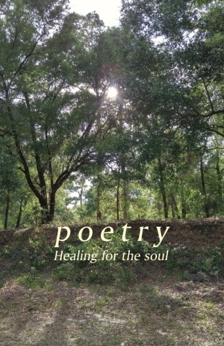 Poetry: Healing for the soul ebook