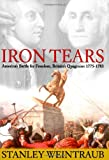 img - for Iron Tears: America's Battle for Freedom, Britain's Quagmire: 1775-1783 book / textbook / text book