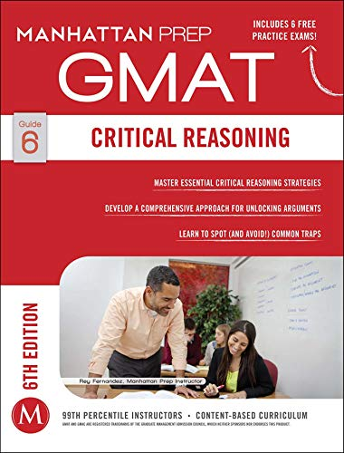 Pdf Reference GMAT Critical Reasoning (Manhattan Prep GMAT Strategy Guides)