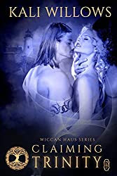 Claiming Trinity (Wiccan Haus #14)