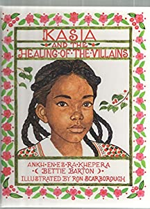Paperback Kasia and the Healing of the Villains Book