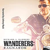 Wanderers: Ragnarök | Richard A Bamberg