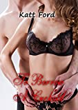 To Borrow A Cuckold (An Anniversary Book 17)
