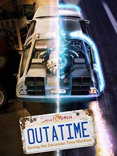 Future Machine - Outatime: Saving the DeLorean Time Machine
