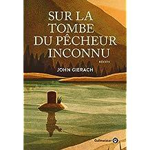 Sur la tombe du pêcheur inconnu (Americana) (French Edition)