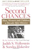 Second Chances: Men, Women, and Children a Decade After Divorce