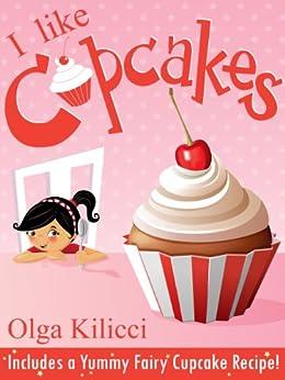 I like cupcakes by [Kilicci, Olga]