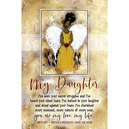 My Daughter Wood Plaque Inspiring Quote 6 x 9 - Durable, Colorful Vertical Wall Tabletop Art Decoration with Easel and Hanging Hook | I've seen Your Secret Struggles and I've Heard Your Silent tears ()