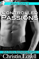 Controlled Passions: (BBW Paranormal Romance) (Alpha Doms Book 4)