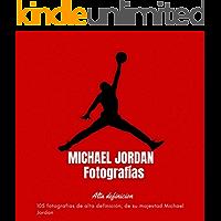 MICHAEL JORDAN Fotografías: ALTA DEFINICIÓN