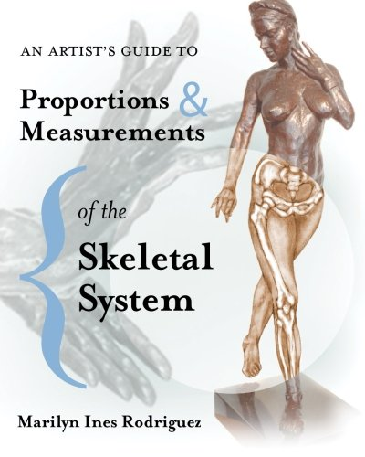 Figurative Sculpture - An Artist's Guide to Proportions & Measurements of the Skeletal System