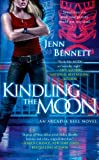 Kindling the Moon, Jenn Bennett, 1451620527