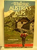 Walking Austria's Alps, Jonathan Hurdle, 0898861594