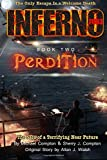 Inferno 2033 Book Two: Perdition (Volume 2)