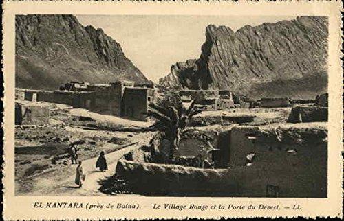 Le Village Rouge et la Porte du Desert El Kantara, Algeria Original Vintage Postcard