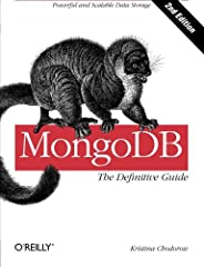 Manage the huMONGOus amount of data collected through your web application with MongoDB. This authoritative introduction—written by a core contributor to the project—shows you the many advantages of using document-oriented dat...